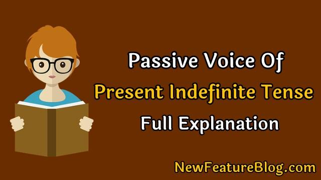 Passive voice of present indefinite tense