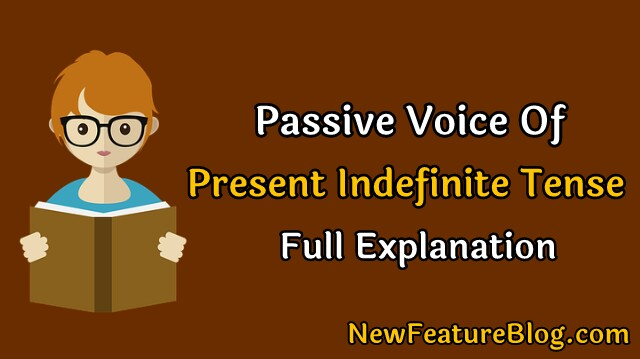 Passive voice of present indefinite tense