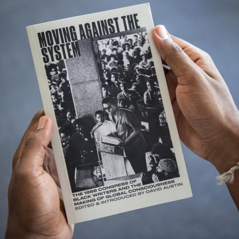 Moving Against the System: The 1968 Congress of Black Writers and the Making of Global Consciousness