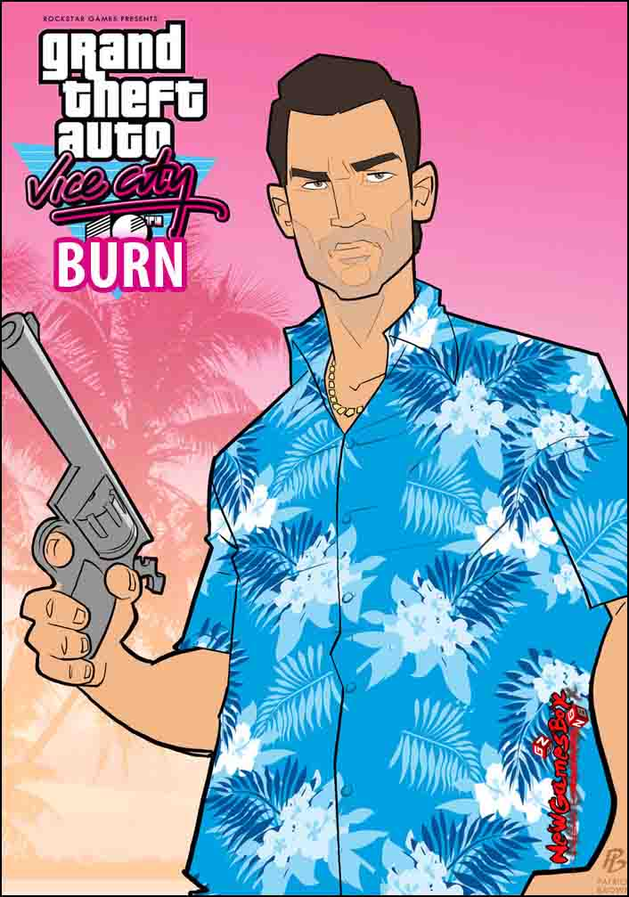 Grand Theft Auto Vice City Burn Free Download