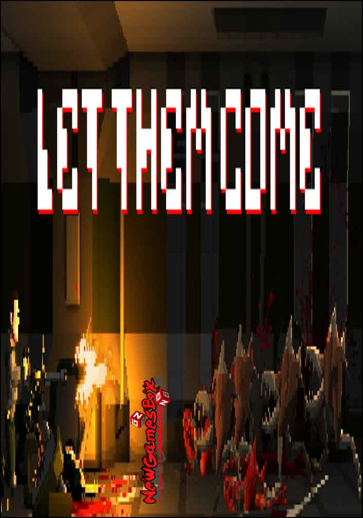 Let Them Come Free Download