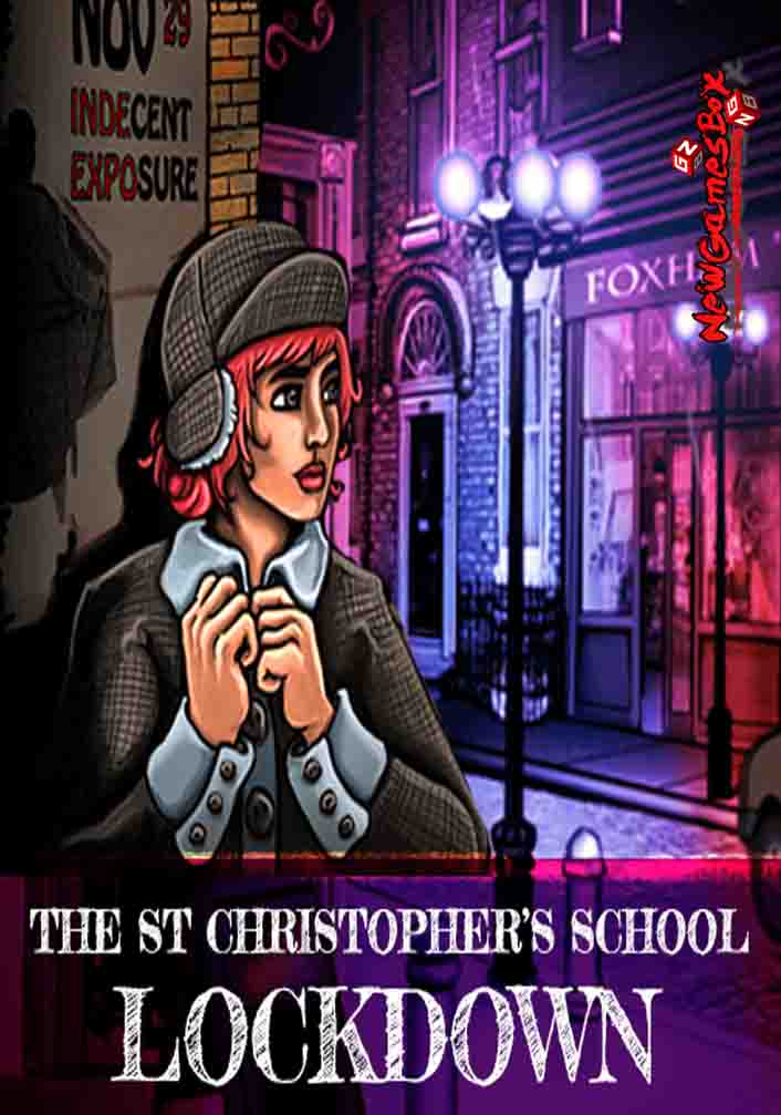 The St Christophers School Lockdown Free Download
