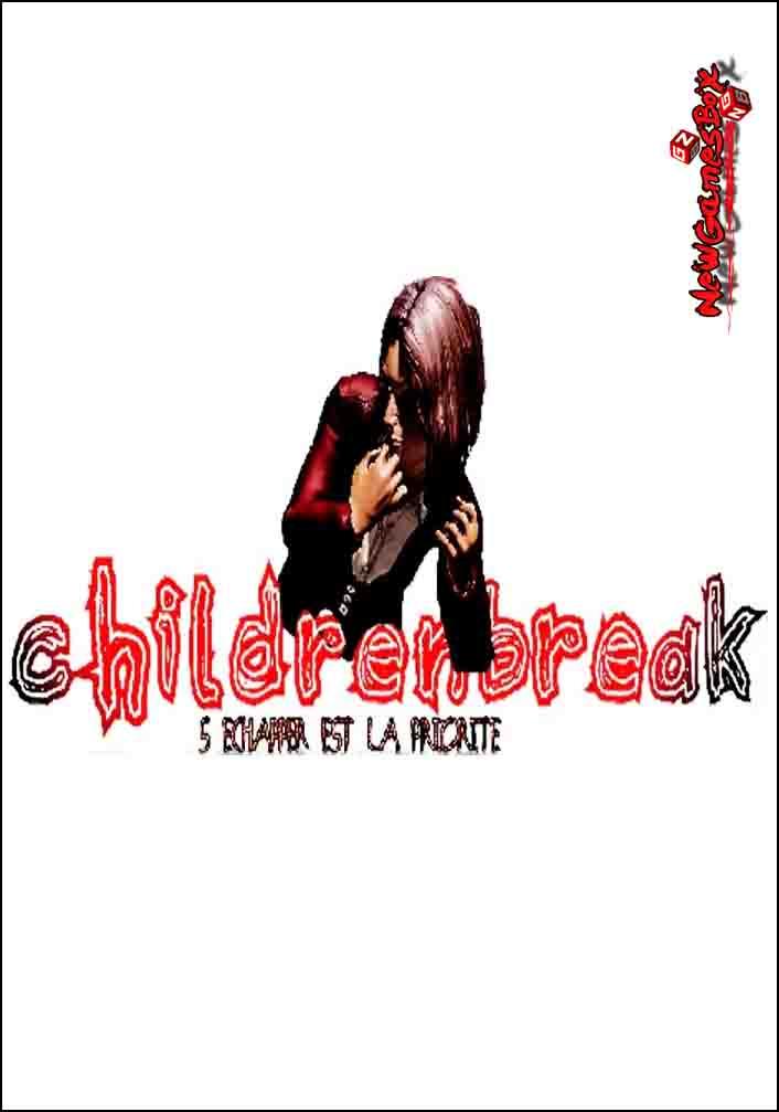 ChildrenBreak Free Download