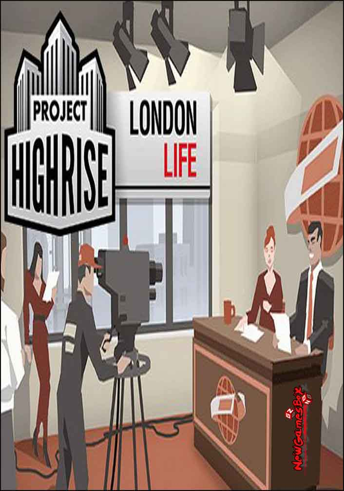 Project Highrise London Life Download