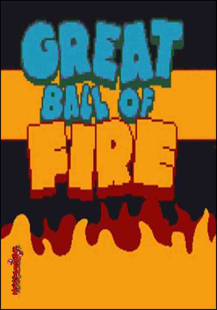 Great Ball Of Fire Free Download