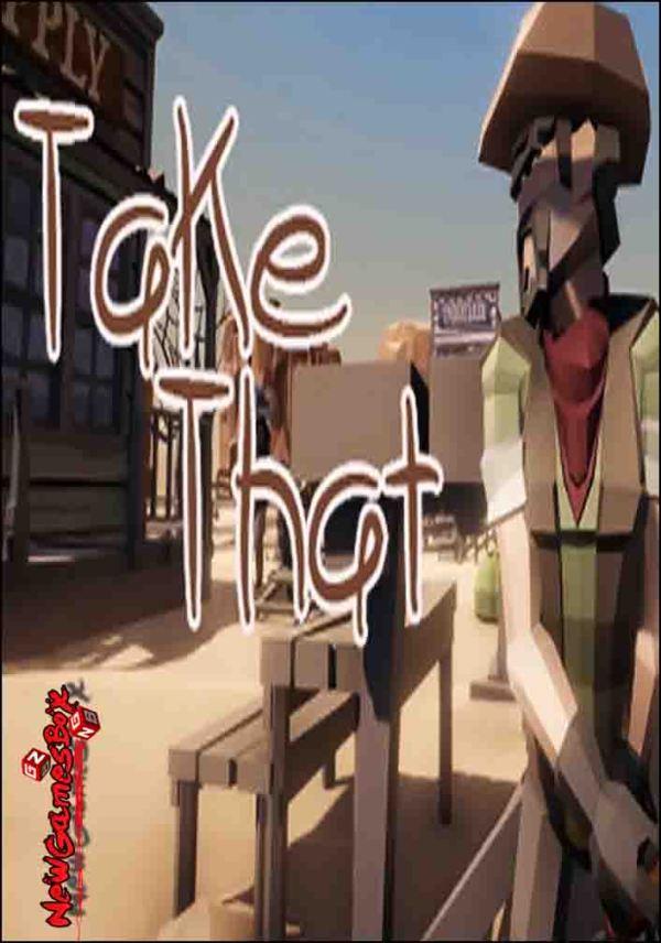 Take That Free Download Full Version PC Game Setup