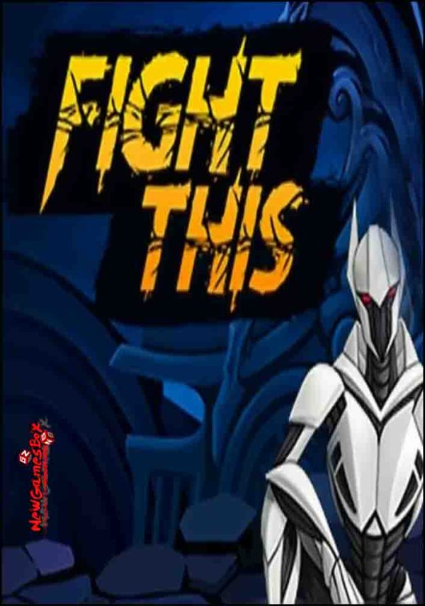 Fight This Free Download Full Version PC Game Setup