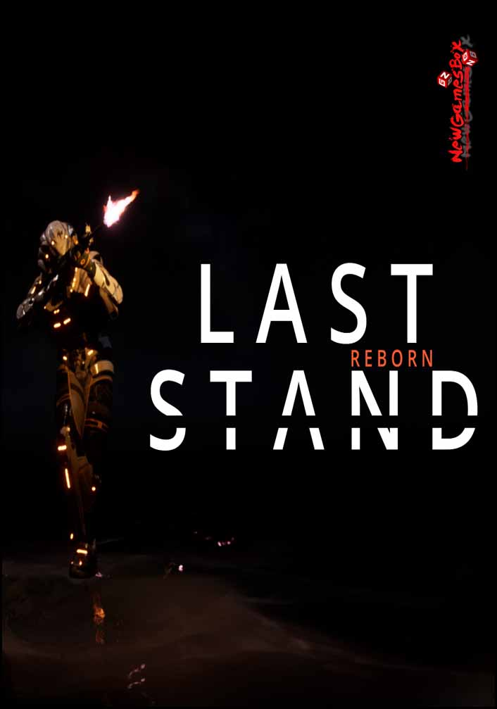 Last Stand REBORN Free Download Full PC Game Setup