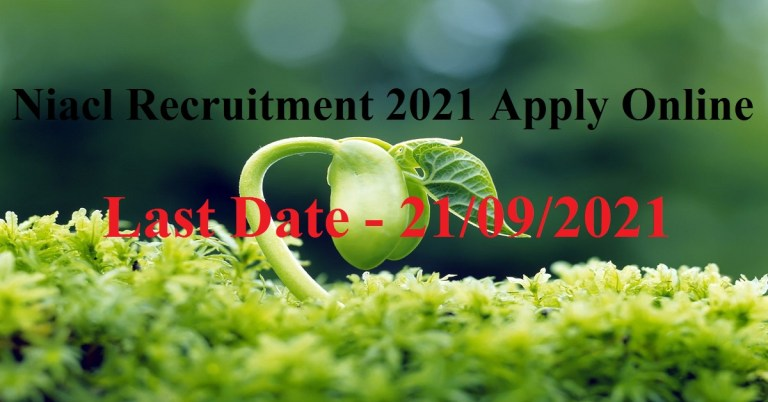 Niacl Recruitment 2021 Apply Online