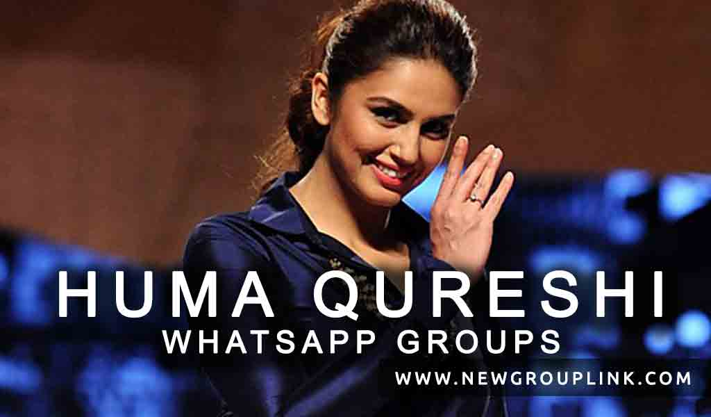 Huma Qureshi WhatsApp Group Links