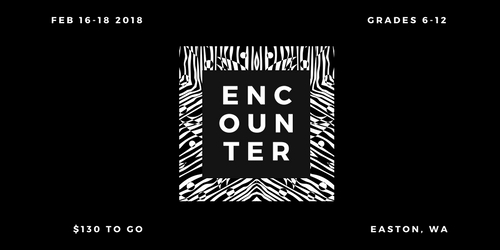 Encounter Winter Camp - Grades 6-12 - Feb 16-18