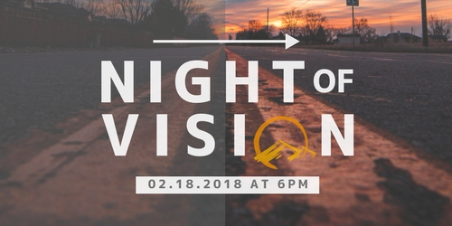 Night of Vision - February 18th