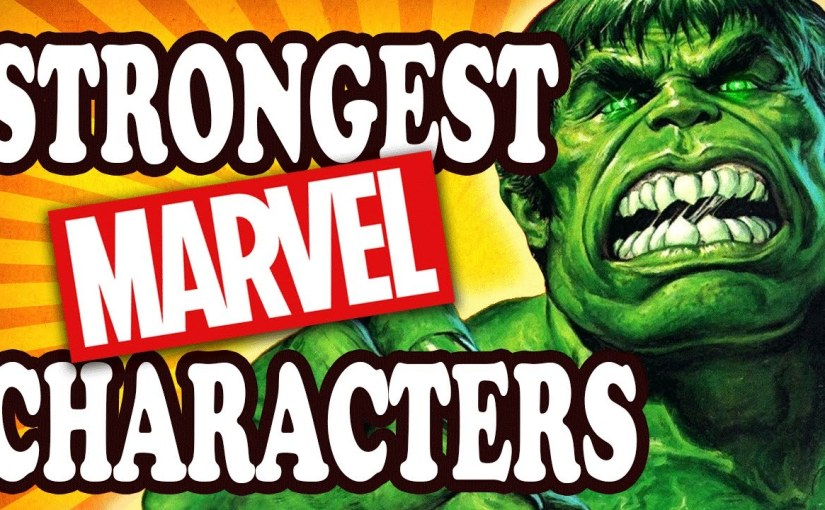 Top 10 Most Powerful Marvel Characters of All Time – Interesting Facts