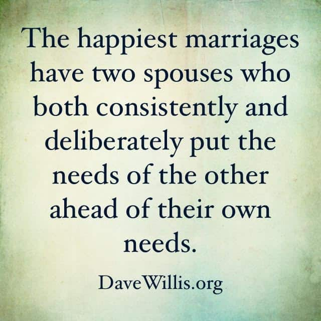 New Jersey Bride—Dave-Willis-marriage-quote-happiest-marriages-have-two-spouses-who-both-put-the-others-need-ahead-of-their-own