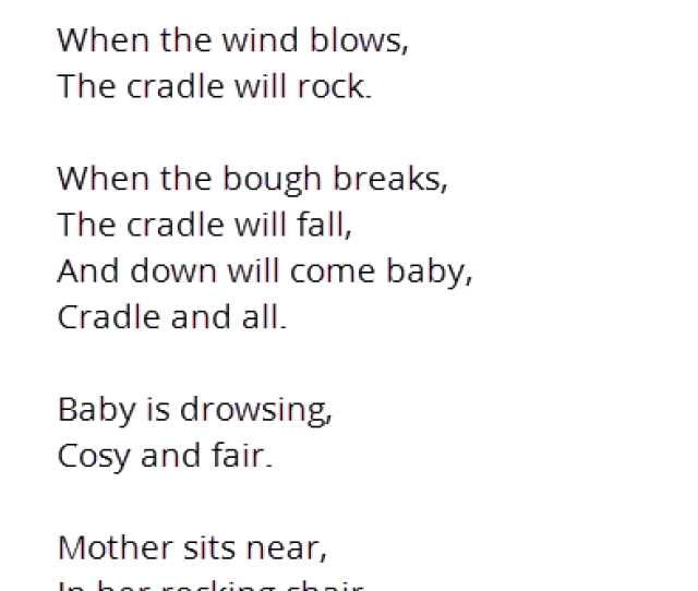 Rock A Bye Baby Has Long Been A Lullaby And Nursery Rhyme Origins Of This Song Vary However There Is No Denying That It Is One Of The Most Soothing