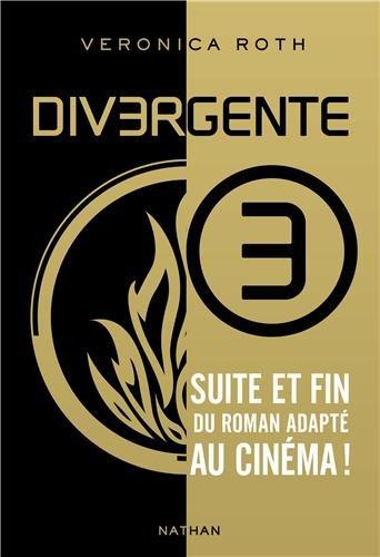 Cover Divergente 3 de Veronica Roth