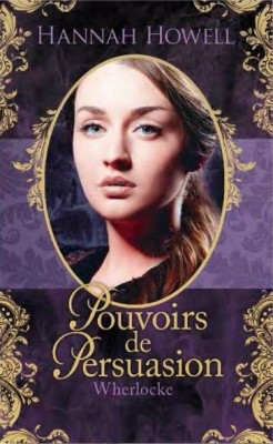 Wherlocke, Tome 2 - Pouvoirs de Persuasion Hannah Howell Cover