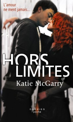 hors-limites-tome1-katiemcgarry-darkiss-poche-cover