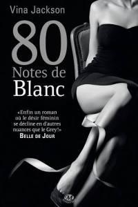 80 notes de blanc de Vina Jackson cover
