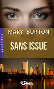 Sans issue de Mary Jo Burton