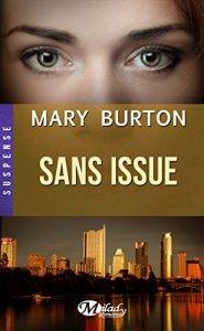 Sans issue de Mary Jo Burton