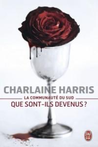 La Communaute du Sud - Que Sont-Ils Devenus ? de Charlaine Harris- cover