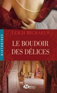 le-boudoir-des-delices-Leigh-Michaels