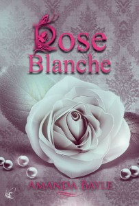 Couverture Rose Blanche Amanda Bayle