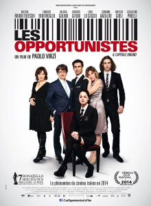 Les opportunistes - Affiche- Paolo Virzi