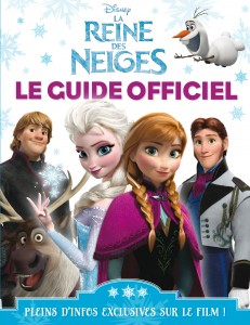Guide Officielle de la Reine des Neiges chez Hachette Jeunesse