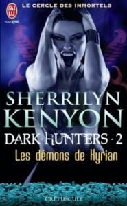 le-cercle-des-immortels-dark-hunters-tome-2---les-demons-de-kyrian