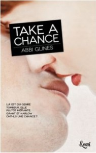 Chances, Tome 1 - Take a Chance Abbi Glines