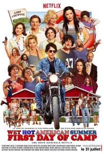 Affiche Wet hot american first day of camp