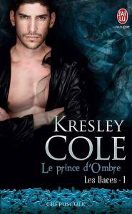 Les Daces, tome 1 - Le prince de l'ombre de Kresley Cole