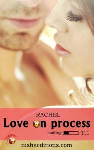 Love on Process Tome 1 Rachel