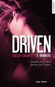 Driven - Saison 2 - Fueled de K. Bromberg