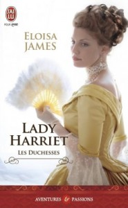 les-duchesses-tome-3-lady-harriet-eloisa-james