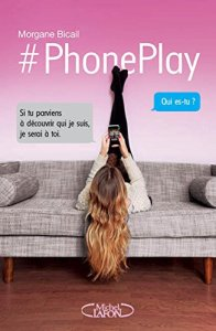 phoneplay de Morgane Bicail