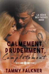 la-serie-des-freres-reed,-tome-3 Calmement, Prudemment, Completement