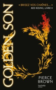 Red Rising, Tome 2 - Golden Son- Pierce Brown