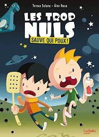 Les Trop Nuls, tome 1 - Sauve qui poux !