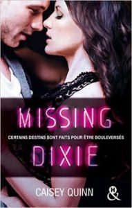 Neon Dreams, Tome 3 - Missing Dixie