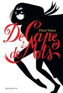 De cape et de mots de Flore Vesco