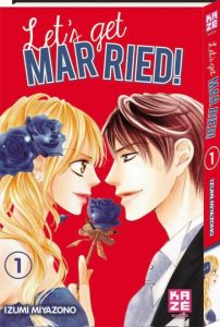 Let s get Married de Izumi Miyazono tome 1