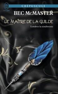londres-la-tenebreuse-tome-3-my-lady-quicksilver-Bec McMaster