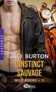 wild riders l instinct sauvage de Jaci Burton