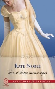 De si doux mensonges de Kate Noble