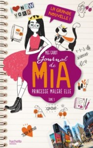 Journal de Mia Tome 1 par Meg Cabot