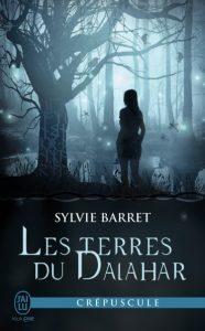Les terres du Dalahar par Sylvie Barret