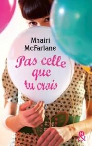pas-celle-que-tu-crois-Mhairi-McFarlane